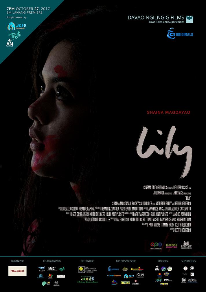 Davao Ngilgnig Film Festival 2017 Opening Film Lily